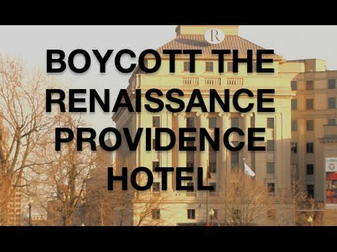 Boycott the Renaissance Providence Hotel