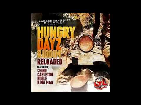REGGAE NU-ROOTS - Hungry dayz riddim reloaded  mix 2016  Larger than life Records