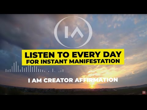 11 Minute Affirmations For Instant Manifestation | I Am Creator Listen To Every Day!