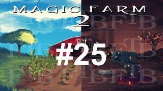 FTB - MagicFarm2: Подготовка к карьеру. EP25-S7