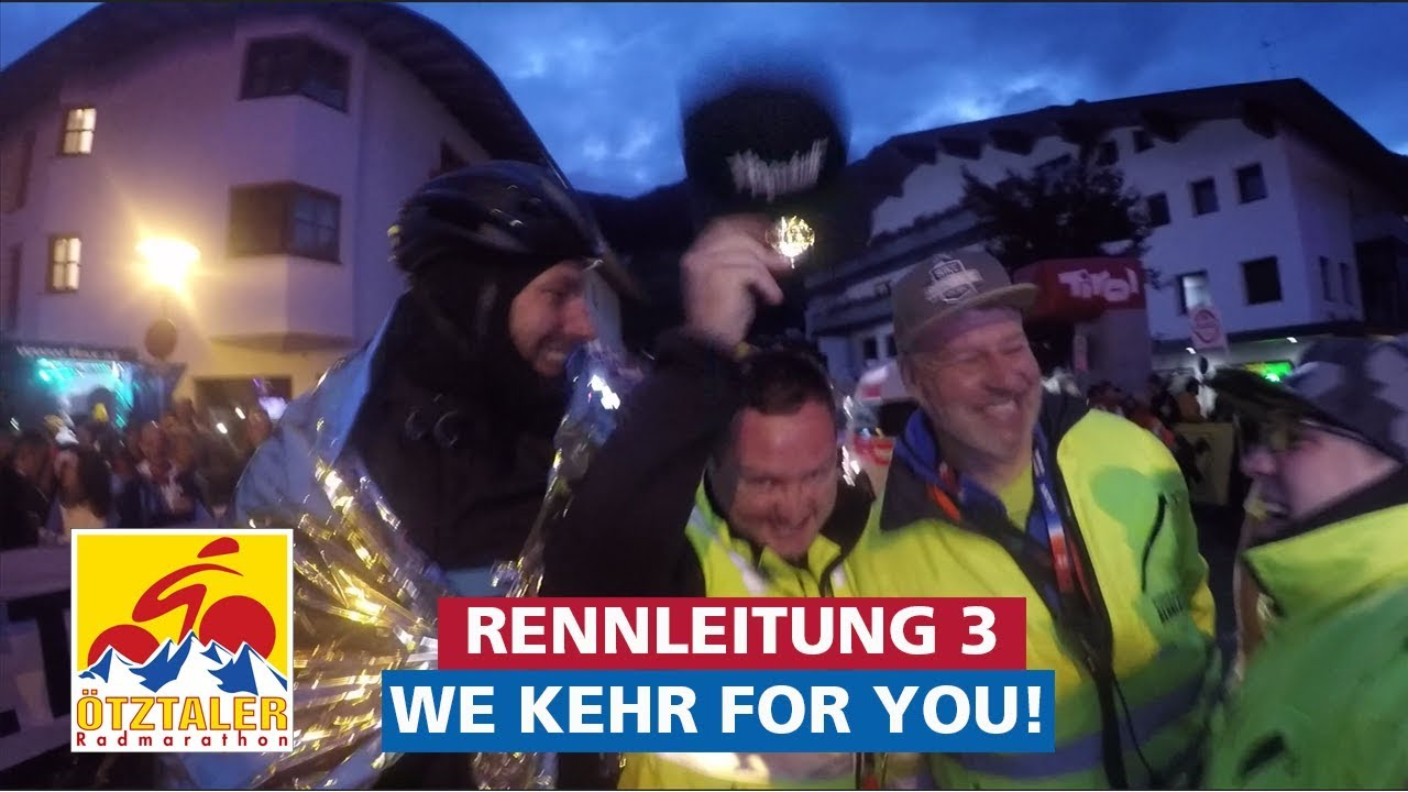 ...we kehr for you! - Ötztaler Radmarathon 2018 mit der Rennleitung 3