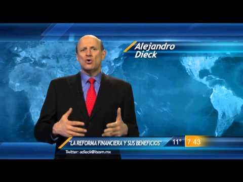 Las Noticias - La Reforma Financiera y sus beneficios