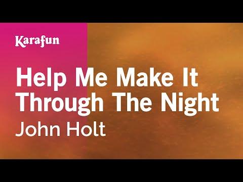Karaoke Help Me Make It Through The Night - John Holt *