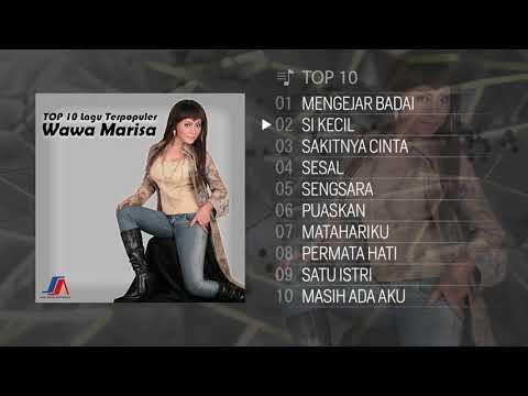 TOP 10 Lagu Terpopuler Wawa Marisa 2018
