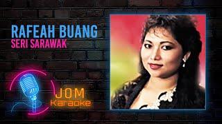 Rafeah Buang - Seri Sarawak (Official Karaoke Video)
