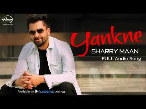 Yankne ( Full Audio Song ) | Sharry Mann | Punjabi Song Collection | Speed  Records
