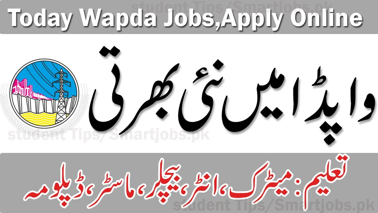 New Wapda jobs, Apply Online , Latest WAPDA Jobs