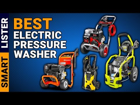 Top 7 Best Electric Pressure Washers You Must Try (2019) | Electric Pressure Washer Reviews