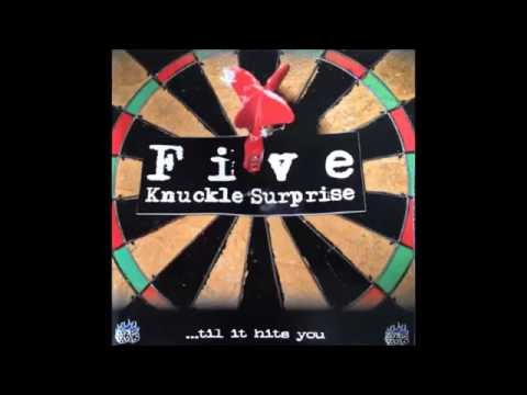 Five Knuckle Surprise