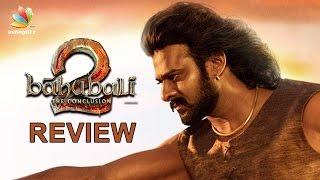 Baahubali 2: The Conclusion : Malayalam Review and Reactions   Prabhas, SS Rajamouli, Anushka Shetty