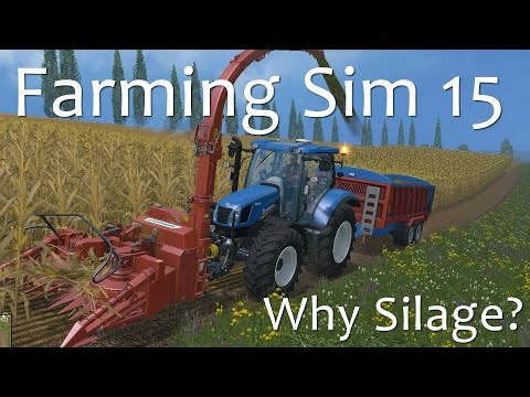 Complete Silage Tutorial - Farming Simulator 15