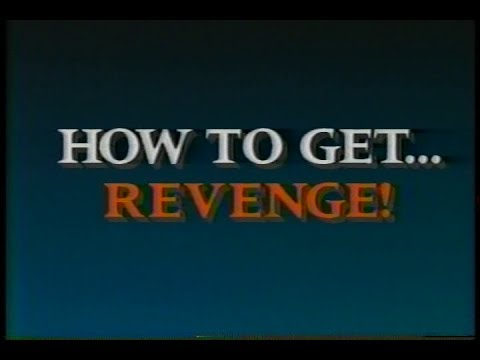 How to Get... Revenge! [1989] [Edutainment Videoguide]