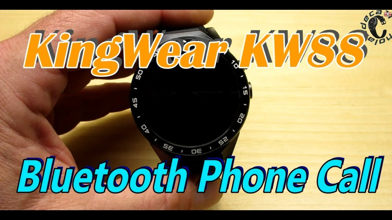 KW88 Update/Bluetooth Phone Call/WiiWatch connection