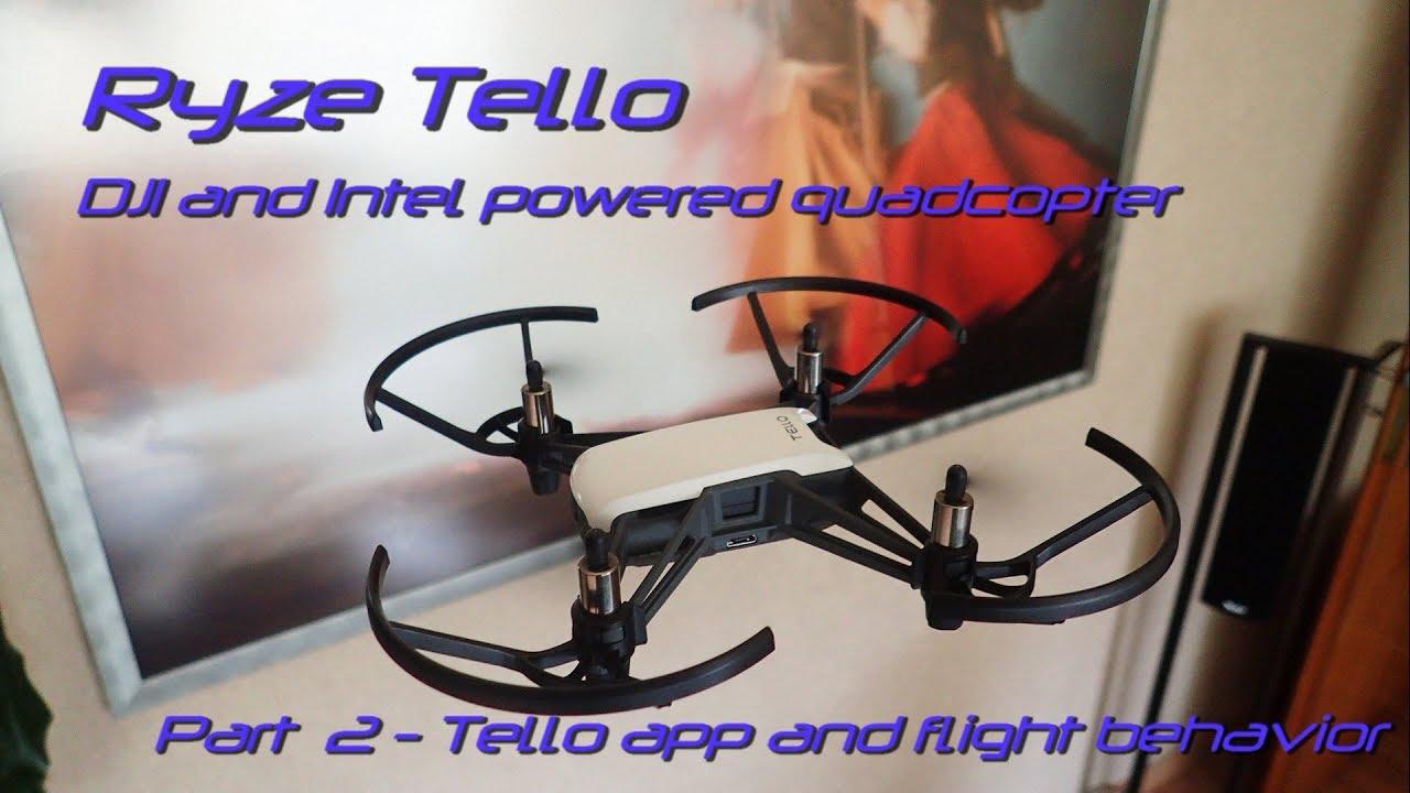 Ryze Tello - Part 2 - App and flight behavior