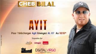 Cheb Bilal 2014 - Ayit