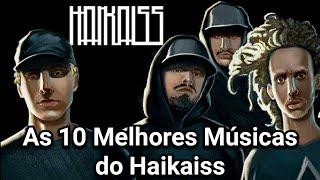 vuclip As 10 Melhores Músicas do Haikaiss | TOP10 DE QUEM? #3