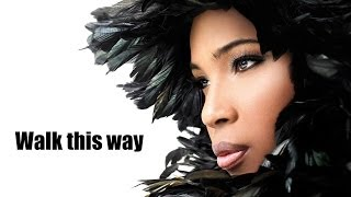 Walk this way - Macy Gray