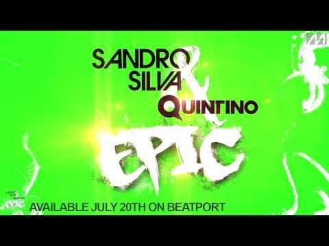 Sandro Silva & Quintino - Epic (Original Mix) [Promo Edit]