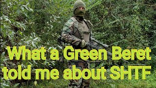 What a Green Beret told me about SHTF