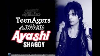 Ayashi [TeenAgers Anthem] - Shaggy SD