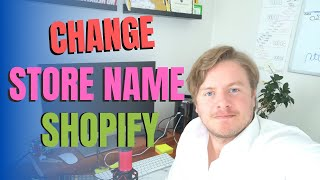 How To Change Store Name On Shopify 2020