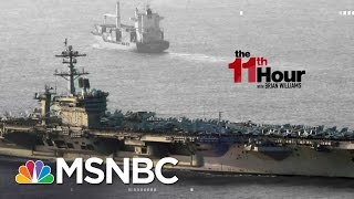 Trump White House defends Comments On Whereabouts Of Navy Ships | The 11th Hour | MSNBC