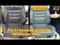 Automotive Leather Restoration Video *****