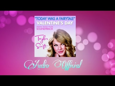 Taylor Swift - Today Was A Fairtale (Audio Official)
