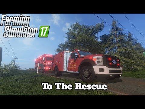 FS17 Mod Spotlight - EP. 52: To The Rescue!