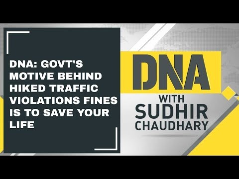 DNA: Govt's motive behind hiked traffic violations fines is to save your life; Watch analysis