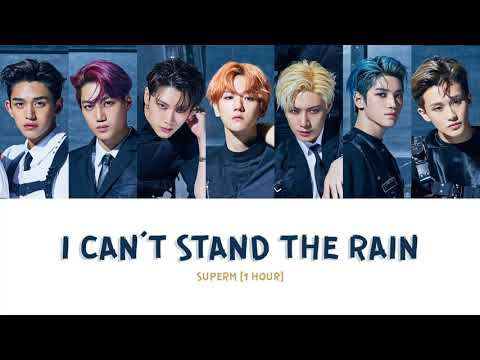 [ 1 HOUR ] SUPER M (슈퍼엠)『I CAN'T STAND THE RAIN』