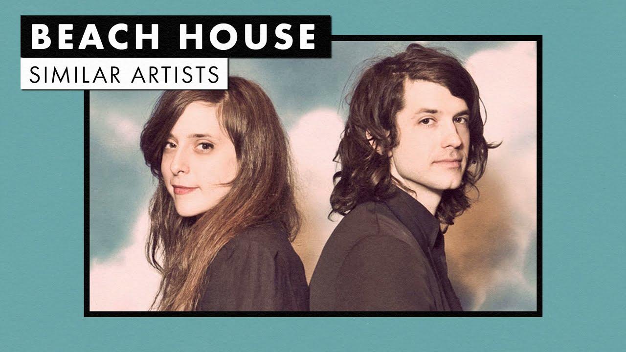 Music like Beach House   Similar Artists Playlist   Vol. 1