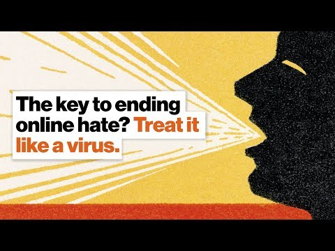 The key to ending online hate? Treat it like a virus. | Sarah Ruger