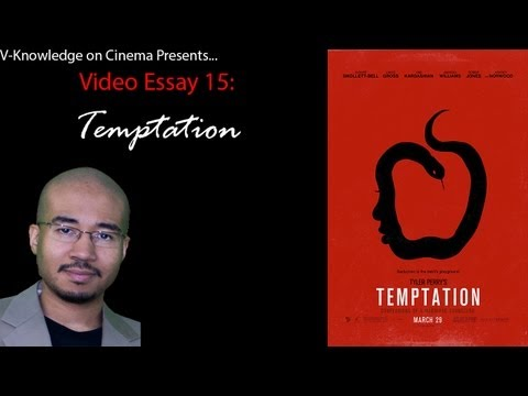 Video Essay 15 - Temptation: Confessions of a Marriage Counselor