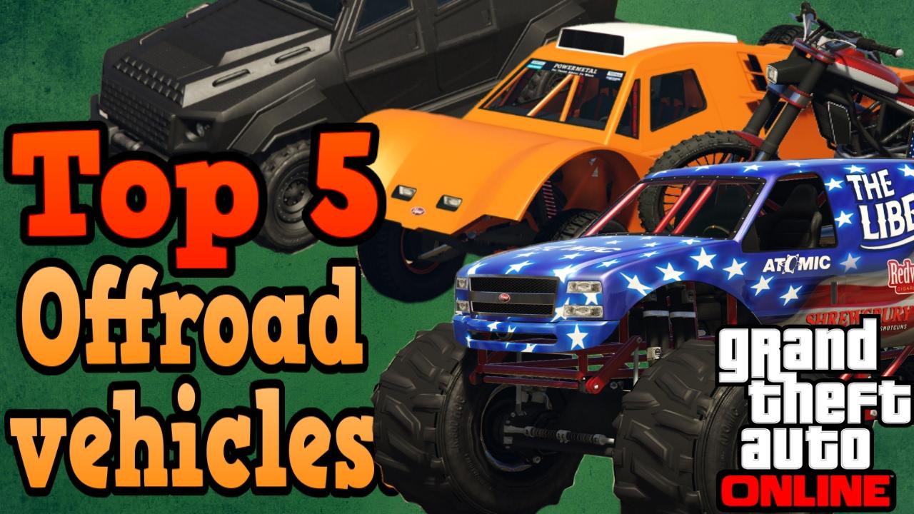 Top 5 Offroad vehicles - GTA online