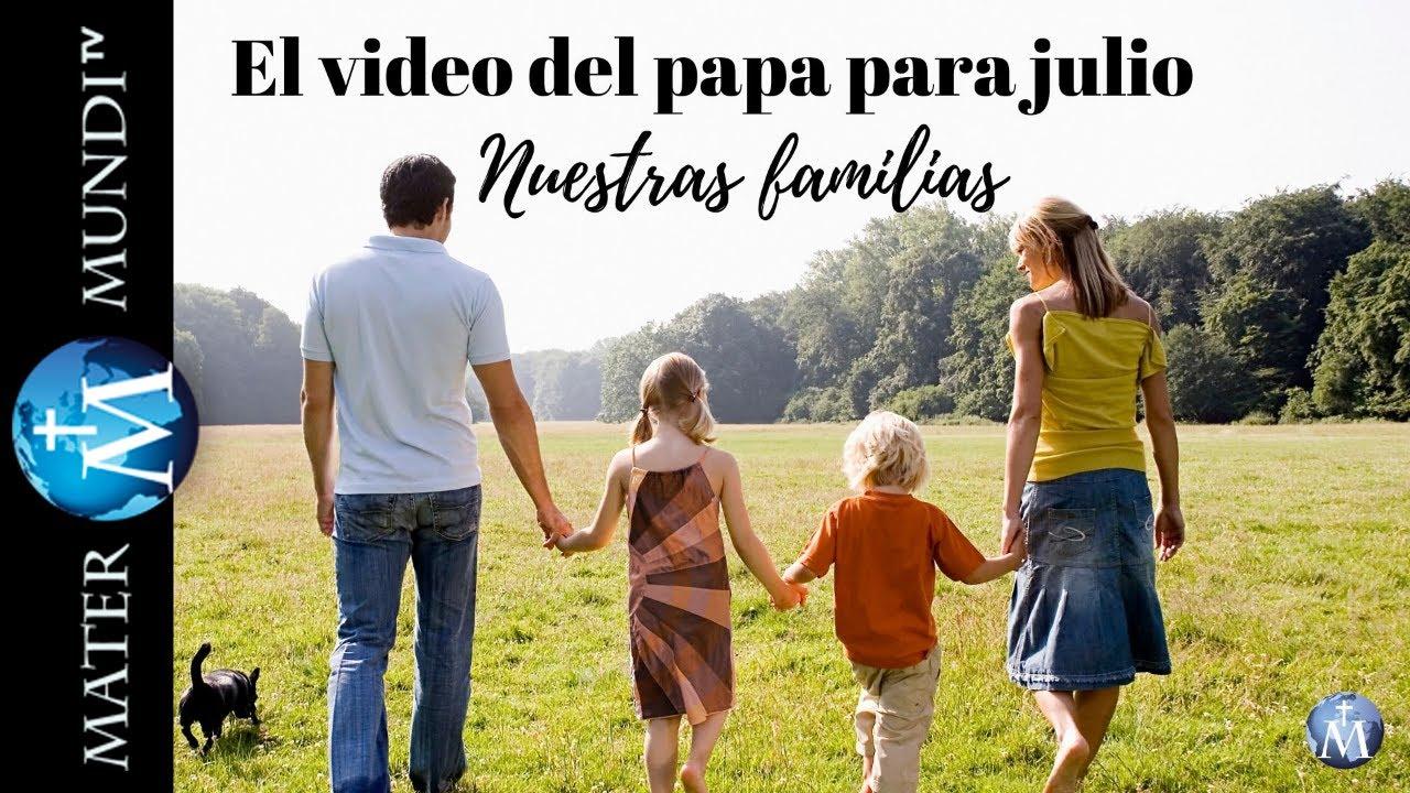 Intención de oración del papa para julio: nuestras familias