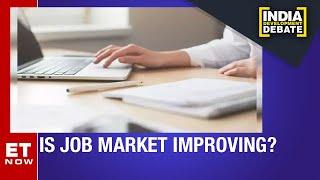 Are Jobs Really Back?   India Development Debate