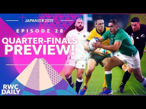 quarter-finals-preview-|-rwc-daily-|-ep28