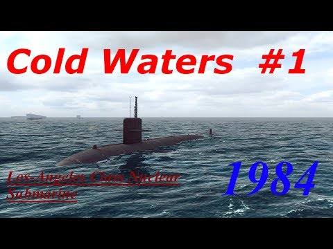 Cold Waters 1984 Campaign Los-Angeles Class #1- Tanker Ambush