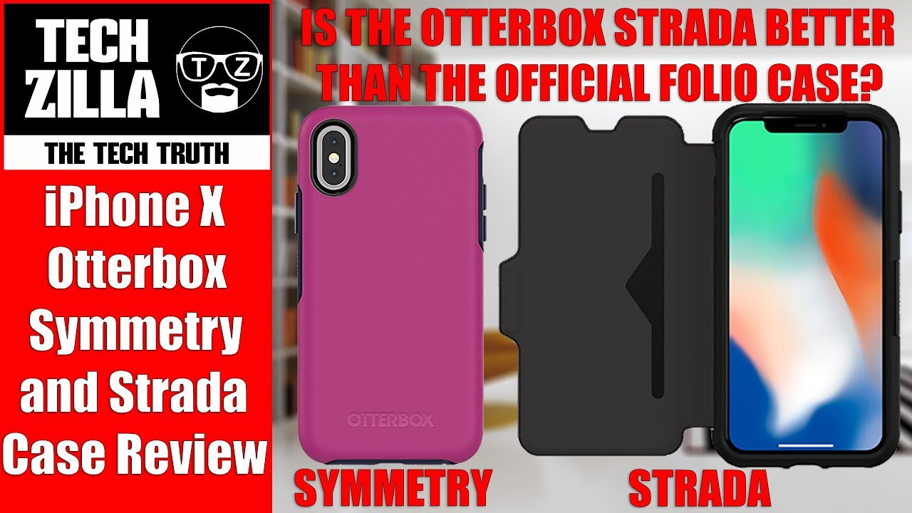 purchase cheap c67f7 1933a iPhone X Otterbox Strada and Otterbox Symmetry