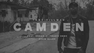 CMDN - Tony Tillman (feat. Deraj, Tragic Hero & Drew Allen)