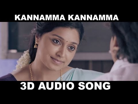 Kannamma Kannamma 3D Song | Rekka | Must Use Headphones | Tamil Beats 3D
