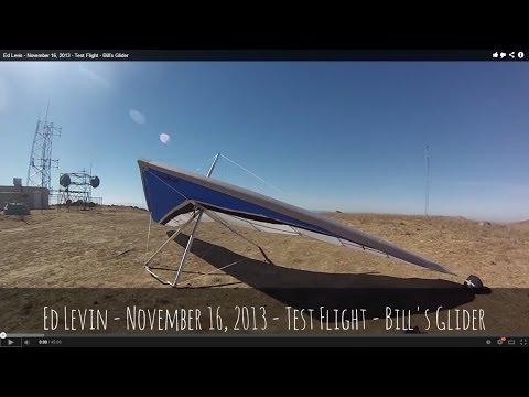 Ed Levin - November 16, 2013 - Test Flight - Bill's Glider