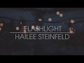 Download Flashlight (Lyric) - Hailee Steinfeld MP3 song and Music Video