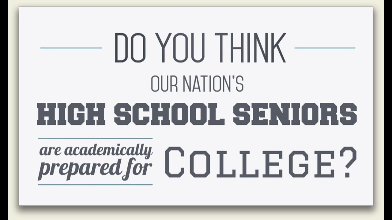 are our nation s high school seniors academically prepared for are our nation s high school seniors academically prepared for college