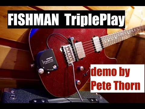 Fishman TriplePlay Midi Guitar System, demo by Pete Thorn