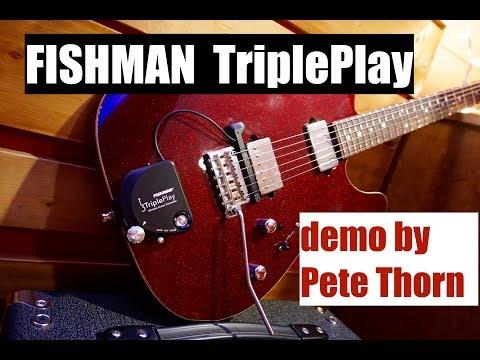 Fishman TriplePlay Midi Guitar System, Demo By Pete Thorn