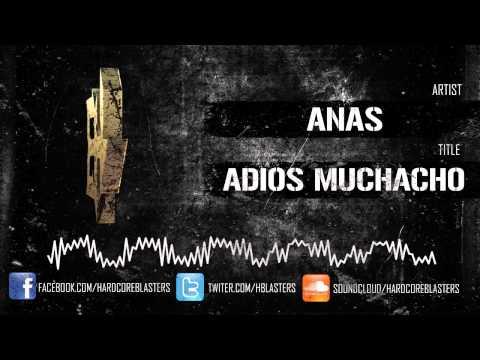 ANAS - ADIOS MUCHACHO [hm2704]