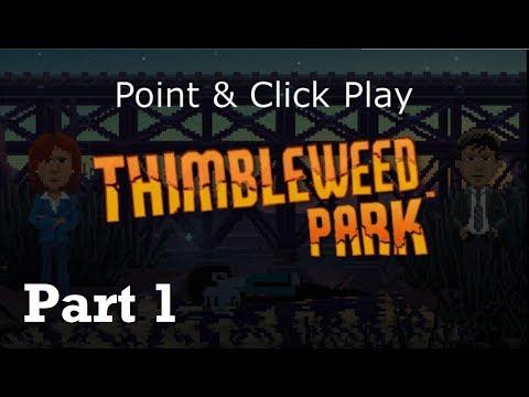 Point 'n' Click Play - Thimbleweed Park