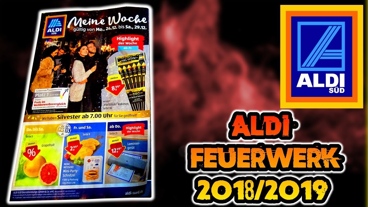 aldi s d feuerwerks prospekt 2018 2019 youtube. Black Bedroom Furniture Sets. Home Design Ideas